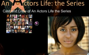 An Actor's Life - The Series