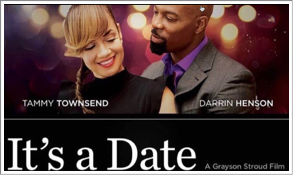 Upcoming release: Sophia Thomas appears as JASMINE in romantic comedy feature, IT'S A DATE directed by Grayson Stroud